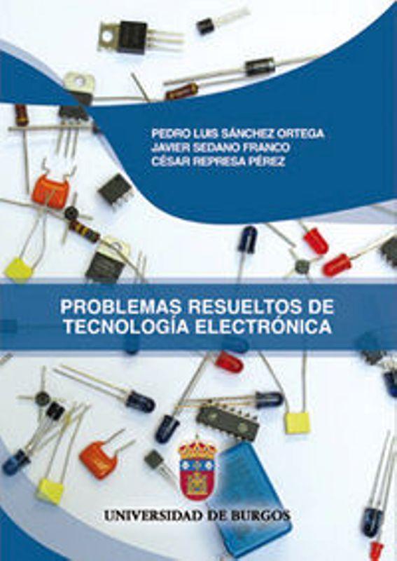 Comprar Libro Problemas resueltos de tecnología electrónica