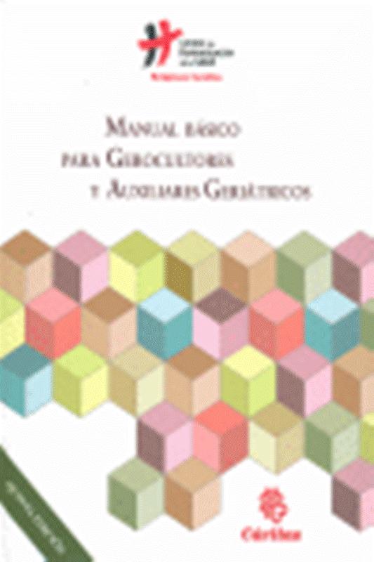 Comprar Manual básico para gerocultores y auxiliares geriá