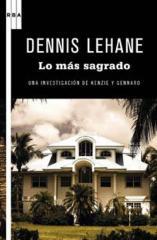 Libro Dennis Lehane Lo que es sagrado