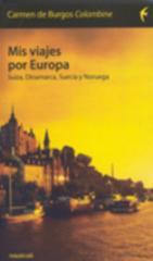 Carmen de Burgos Segui Mis viajes por Europa