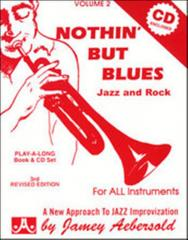Aebersold J. Nothin but blues +CD