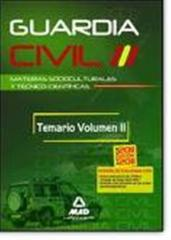 Libro Guardia Civil. Temario para la Preparación de Oposición. Materias Socioculturales y Técnico-Científicas. Volumen II