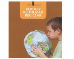 Libro Reducir, Reutilizar y Reciclar